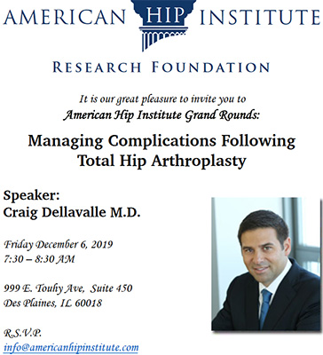 The American Hip Foundations is honored to host grand rounds with guest speaker, Dr. Craig Dellavalle